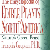 The Encyclopedia of Edible Plants of North America- Nature's Green Feast